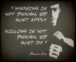 Knowing is NOT Enough, We Must Apply