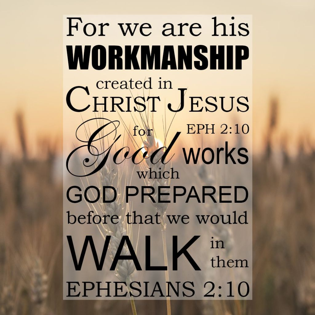 Good Works that God Made in Advance for Us to Do