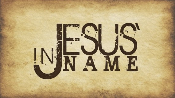 In Jesus' Name! What, Why & How…