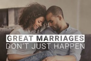 Great marriage don't just happen. FamilyLife Canada