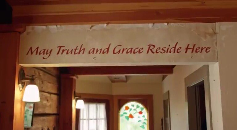 May Truth & Grace Reside Here
