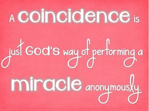 a coincidence is a God wink