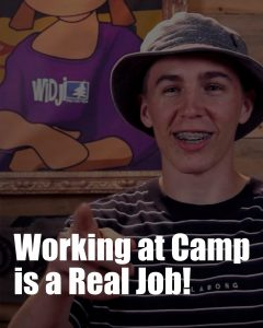 working at camp is a real job